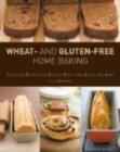 Image for Wheat- and gluten-free home baking  : delicious recipes for healthy high-fibre bread and buns