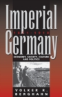Image for Imperial Germany, 1871-1914  : economy, society, culture and politics