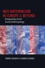 Image for Neo-nationalism in Europe and beyond  : perspectives from social anthropology