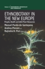 Image for Ethnobotany in the new Europe: people, health, and wild plant resources : v. 14