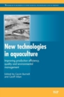 Image for New Technologies in Aquaculture : Improving Production Efficiency, Quality and Environmental Management