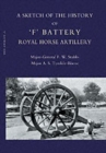 Image for Sketch of the History of 'F' Battery Royal Horse Artillery