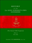 Image for History of the 2nd King Edward's Own Goorkhas : The Sirmoor Rifle Regiment 1911-1921