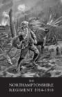 Image for Northamptonshire Regiment, 1914-1918