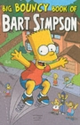 Image for Big bouncy book of Bart Simpson