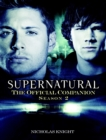 Image for Supernatural  : the official companion, season 2