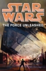 Image for The force unleashed : Force Unleashed