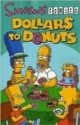 Image for Dollars to donuts : Dollars to Donuts