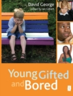 Image for Young, gifted and bored