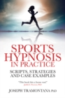 Image for Sports hypnosis in practice: scripts, strategies and case examples