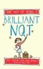 Image for The art of being a brilliant NQT