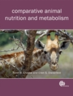 Image for Comparative animal nutrition and metabolism