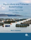 Image for Aquaculture and Fisheries Biotechnology : Genetic Approaches