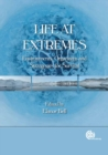 Image for Life at Extremes : Environments, Organisms and Strategies for Survival