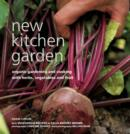 Image for New kitchen garden  : organic gardening and cooking with herbs, vegetables and fruit