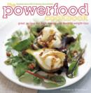 Image for The powerfood cookbook  : great recipes for high energy and healthy weight-loss