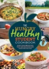Image for The hungry healthy student cookbook  : more than 200 recipes that are delicious and good for you too