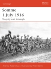 Image for Somme 1 July 1916  : tragedy and triumph