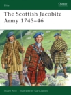 Image for The Scottish Jacobite Army 1745-46