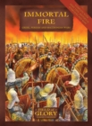 Image for Immortal fire  : Greek, Persian and Macedonian army list