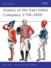 Image for Armies of the East India Company 1750-1850