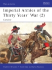 Image for Imperial armies of the Thirty Years' War2,: Cavalry : v. 2 : Cavalry
