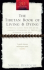 Image for The Tibetan book of living and dying