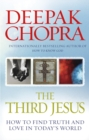Image for The third Jesus  : how to find truth and love in today's world