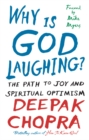 Image for Why is God laughing?  : the path to joy and spiritual optimism