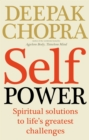 Image for Self power  : spiritual solutions to life's greatest challenges