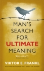 Image for Man's search for ultimate meaning