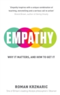 Image for Empathy  : why it matters, and how to get it