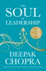 Image for The soul of leadership  : unlocking your potential for greatness
