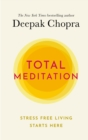 Image for Total meditation  : stress free living starts here