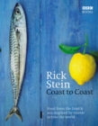Image for Coast to coast  : food from the land & sea inspired by travels across the world