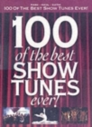 Image for 100 Of The Best Show Tunes Ever]
