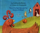 Image for La gallinetta Rossa e i Grani di Frumento/ The little red Hen and the gr