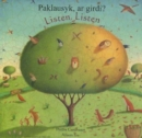 Image for Listen, Listen in Lithuanian and English : Paklausyk, ar Girdi?