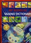 Image for My bilingual talking dictionary