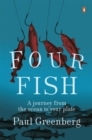 Image for Four fish  : a journey from the ocean to your plate