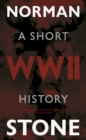Image for World War Two  : a short history