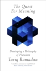 Image for The quest for meaning  : developing a philosophy of pluralism