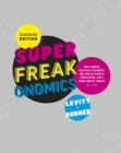 Image for Superfreakonomics  : global cooling, patriotic prostitutes and why suicide bombers should buy life insurance