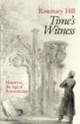 Image for Time's witness  : history in the age of Romanticism