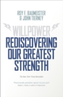 Image for Willpower  : rediscovering our greatest strength