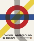 Image for London Underground by design