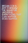 Image for The quantum universe  : everything that can happen does happen