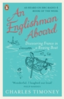 Image for An Englishman aboard  : discovering France in a rowing boat