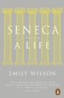 Image for Seneca: a life