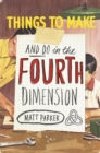 Image for Things to make and do in the fourth dimension